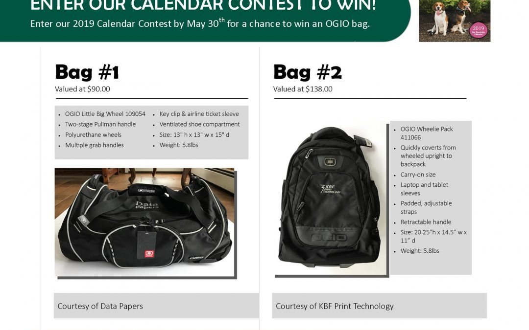 Bag Drawing Now Through May 30th for Calendar Contest Entries